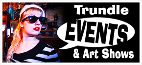 Events at Trundle Manor!